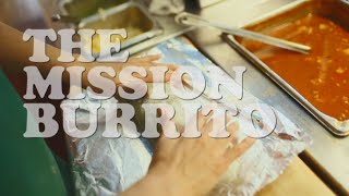 QuickBites: The Mission Burrito
