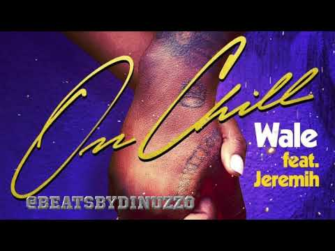 Wale – On Chill (feat. Jeremih) Official Instrumental Prod. by Dinuzzo