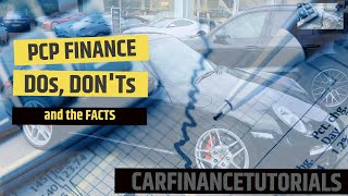PCP Finance - Facts, Dos and Don'ts
