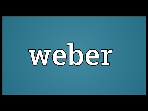 Weber Meaning
