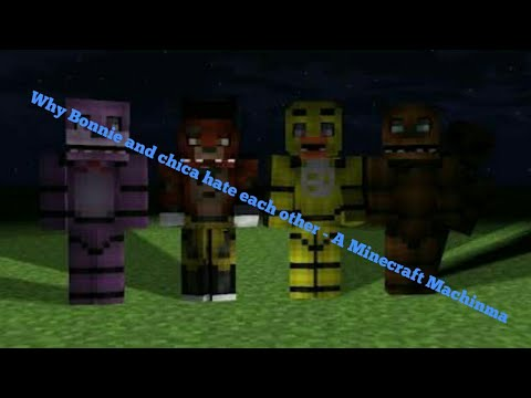 Why Bonnie and Chica hate each other (FNAF) -A Minecraft Machinma