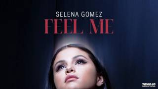 Feel me- selena gomez audio (cover ...
