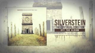 Silverstein - The Continual Condition