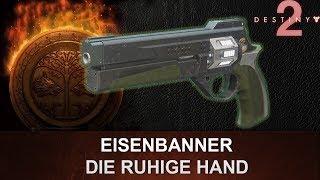 """Destiny 2: Eisenbanner Handfeuerwaffe Review """"Die Ruhige Hand"""" (Deutsch/German)"""
