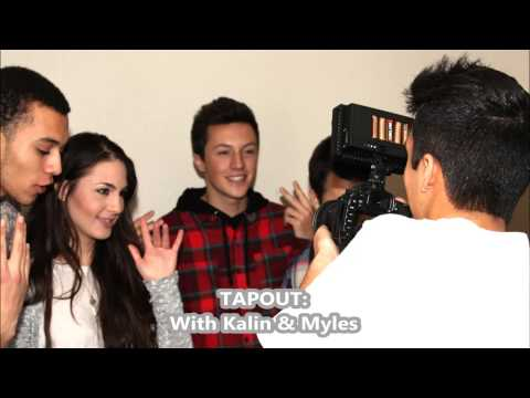 Tapout With Kalin And Myles