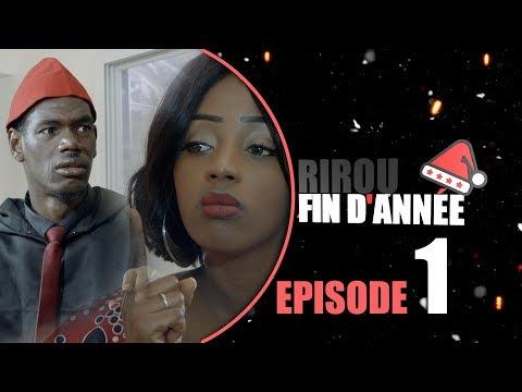 Rirou FIN d'Année Episode1 avec Ndiol Tapha et Wadioubakh