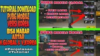 Tutorial Download PUBG MOBILE v.Korea & Penjelasan perbedaan PUBG MOBILE Global VS PUBG MOBILE KOREA