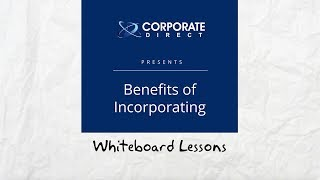 The Benefits of Incorporating