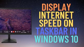 How to Show Internet Speed on Taskbar in Windows 10 screenshot 5