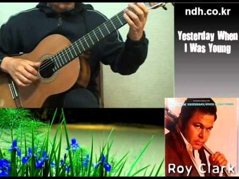 Yesterday When I Was Young - Classical Guitar - Played,Arr. NOH ...