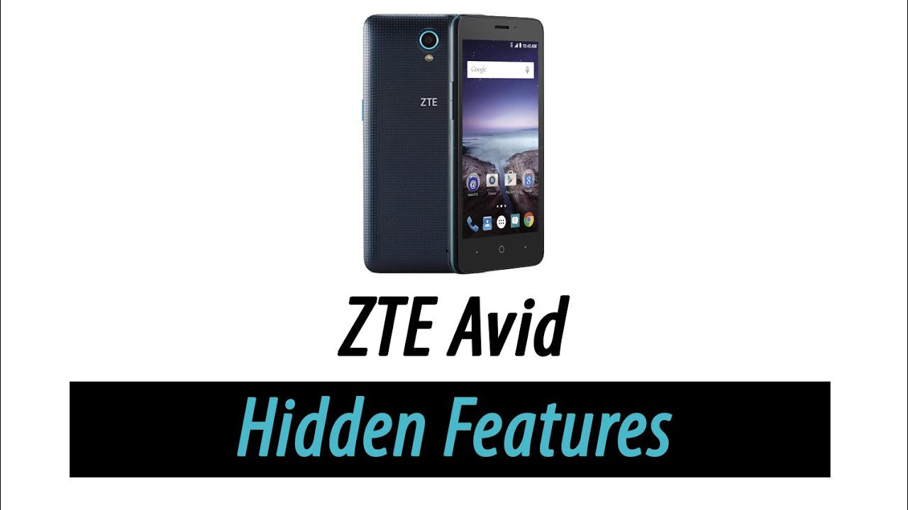 Hidden Features of the ZTE Avid You Don't Know About