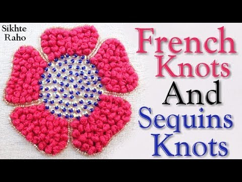 Flower design || French Knots and Sequins Knots Work || hand Embroidery || Aari Work