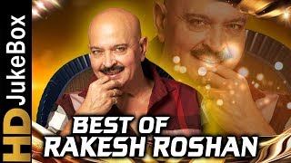 Best Of Rakesh Roshan | Bollywood Old Hindi Songs Collection | Evergreen Romantic Hits