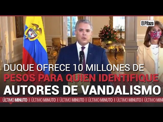 Duque ofrece 10 millones de pesos para quien identifique a autores de vandalismo