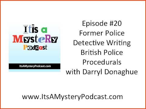 Former Police Detective Writing British Police Procedurals with author Darryl Donaghue