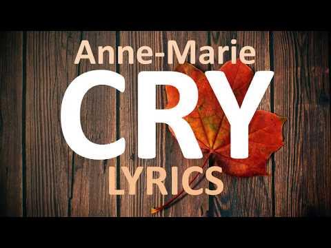 Anne-Marie – Cry (Lyrics)