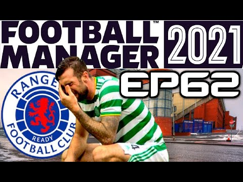 OLD FIRM TITLE DECIDER! FOOTBALL MANAGER 2021 - RANGERS CAREER MODE - EPISODE 62 |