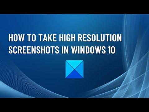 Wie man hochauflösende Screenshots in Windows 10 macht