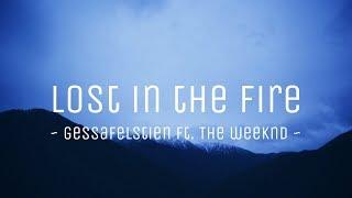 Lost In The Fire gessaffelstien.mp3