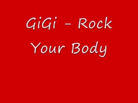 GiGi - Rock Your Body