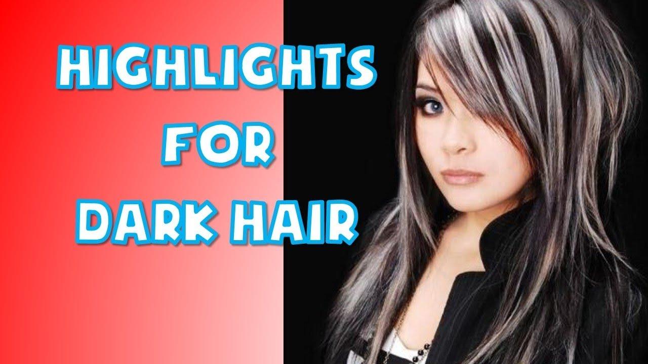 Top Highlights For Dark Hair Women Youtube