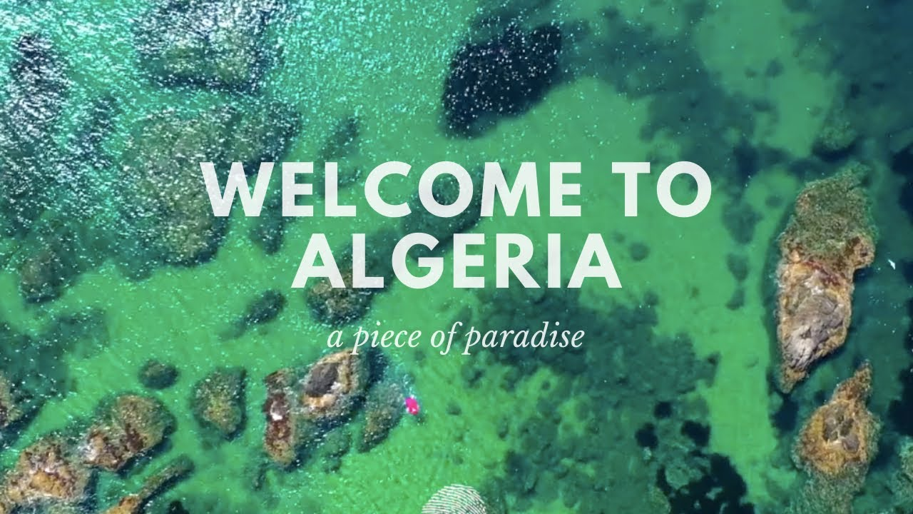 Welcome to Algeria مرحبًا بكم في الجزائر