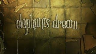 "Short film ""Elephants Dream"" - Best animated cartoon movies"
