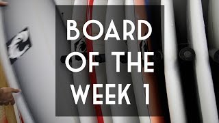 Board of the Week 1