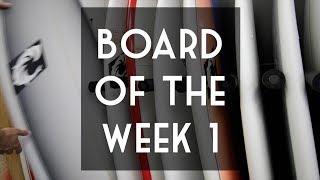 Board of the Week 1