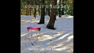 Dolores O'Riordan track by track [Switch off the moment & Skeleton]