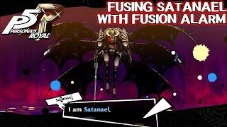Fusing Satanael with Fusion Alarm - Persona 5 Royal