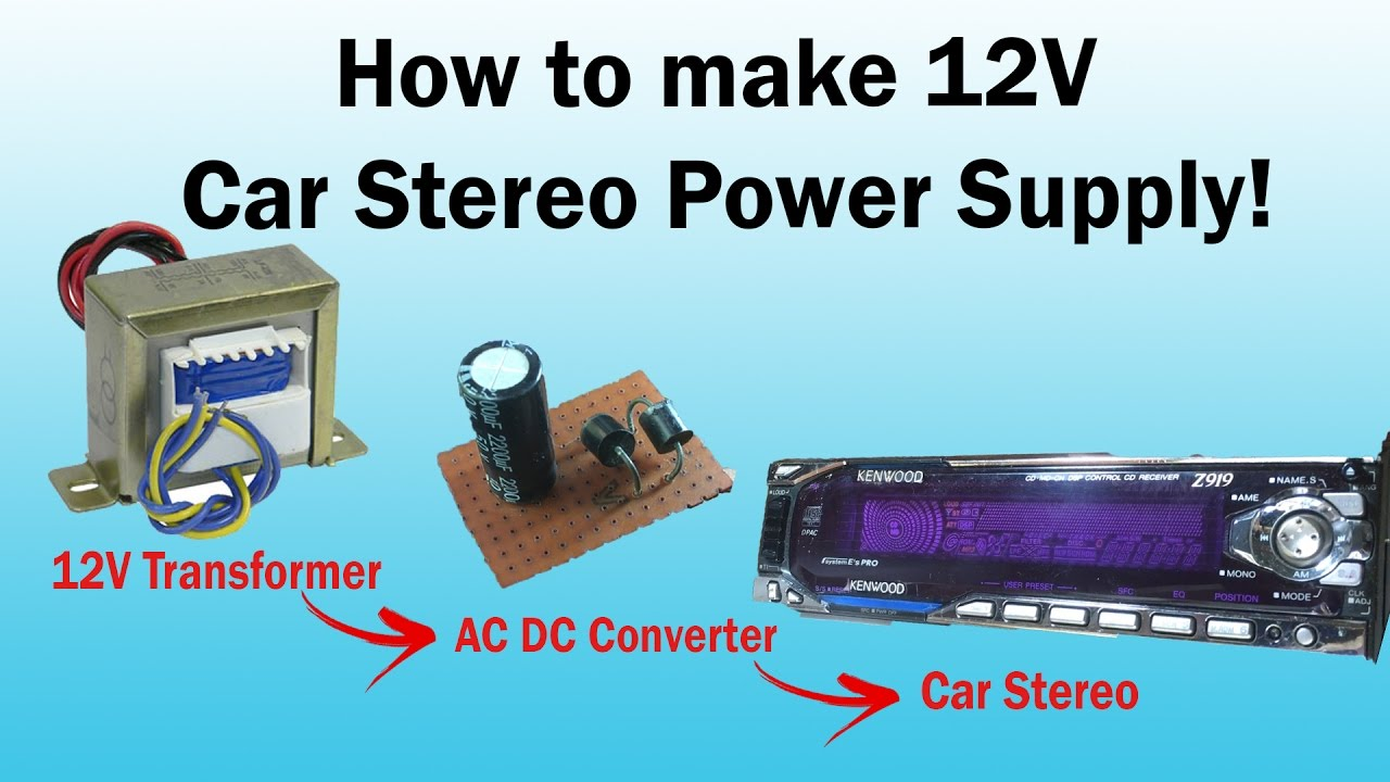 small resolution of 12v transformer power supply for car stereo or any 100 working youtube