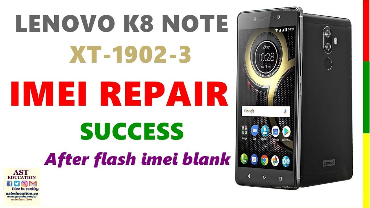 LENOVO K8 NOTE | XT-1902-3 | IMEI REPAIR |After flash blank imei | (Hindi)  By #asteducation by Ast education