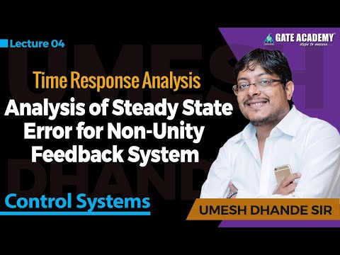 Analysis of Steady State Error for Non-Unity Feedback System | Control System