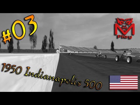 F1 Challenge VB | R.03 - 1950 Indianapolis 500 | (Three Wheel Racing)