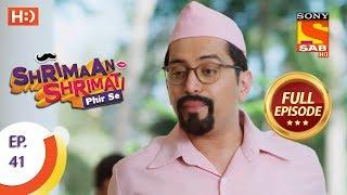 Shrimaan Shrimati Phir Se - Ep 41 - Full Episode - 8th May, 2018