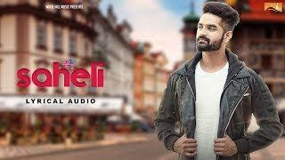 Saheli (Lyrical Audio) Roop Bhinder | Punjabi Lyrical Audio 2017 | White Hill Music