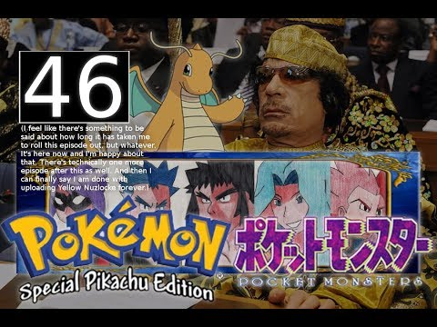 okay, we can do the elite four now. since you asked so nicely. 「End of Yellow Nuzlocke, Pt. 2」