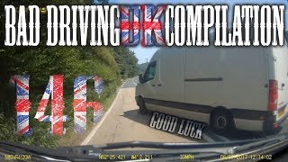 Welcome to the 146th Bad Driving UK Compilation! Bad Language warni...