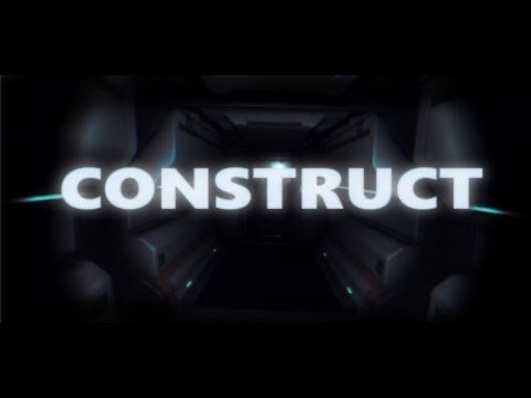Construct: Embers of Life - THERE'S SOMETHING ON THE SHIP