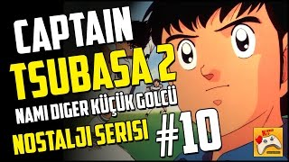 Video CAPTAIN TSUBASA 2 #10 Kalp Hastası Jun Misugi (Türkçe Oynanış) download MP3, 3GP, MP4, WEBM, AVI, FLV November 2017