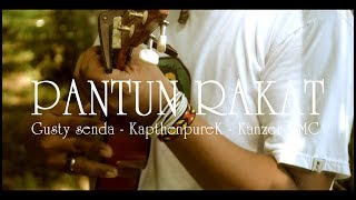 PANTUN RAKAT [ Official Music Video ]