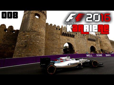 In den Straßen von Aserbaidschan - F1 2016 Karriere #008 [S01E8]