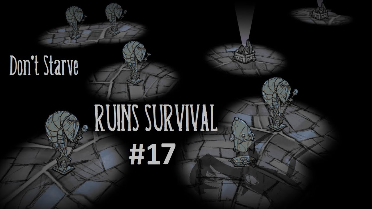 Dont Starve Ruins Survival 17 Pseudoscience Gambling With The