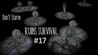 Don't Starve - Ruins Survival #17: Pseudoscience Gambling with the Bishop Brigade