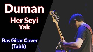 Duman - Her Şeyi Yak 🎸 Bas Gitar Cover Tablı Duman Herşeyiyak