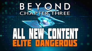 Elite Dangerous Beyond - Chapter Three - New Fighters, Ships and Weapons