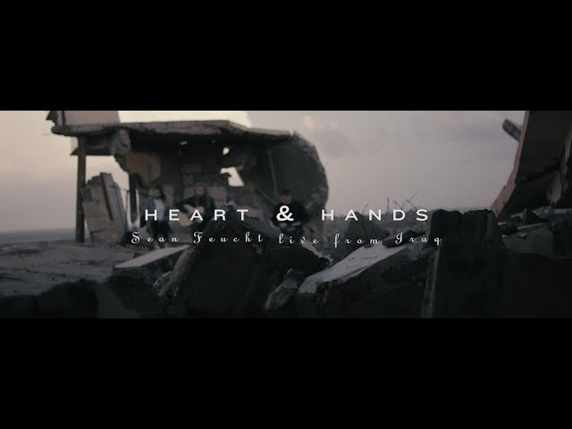 Heart and Hands (Music Video) - Sean Feucht | Live from Iraq