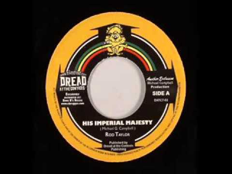 Rod Taylor   His Imperial Majesty   Mikey Dread   King Tubby