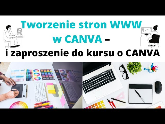 Tworzenie stron WWW w CANVA 👨💻 i zaproszenie do kursu o CANVA 🎯👀
